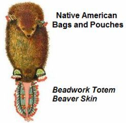 Native Indian Bags and Pouches - Beadwork Totem Beaver Skin